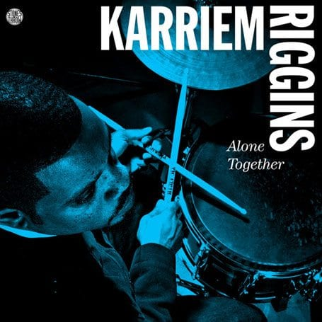 Karriem Riggins : Alone Together stones throw news
