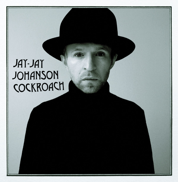 cockroach, jay jay johanson, interview