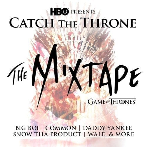 catch the throne, mixtape, hbo