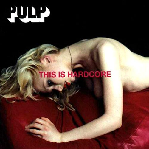 pulp-this-is-hardcore-1998