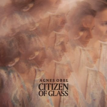 Citizen Of Glass, Agnes Obel, cover