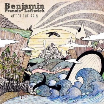 benjamin francis leftwich,after the rain